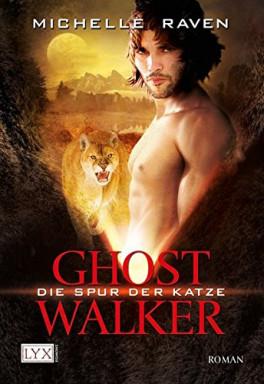 Buch 1 von 6 der Ghostwalker Reihe von Michelle Raven.