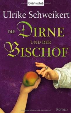Teil 1 von 2 der Elisabeth / Tochter des Bischofs Reihe von Ulrike Schweikert.