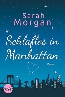 Band 1 von 6 der From Manhattan with Love Reihe von Sarah Morgan.