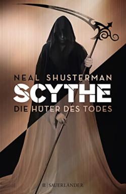 Teil 1 von 2 der Scythe Reihe von Neal Shusterman.