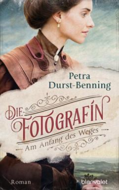 Teil 1 von 5 der Die Fotografin Reihe von Petra Durst-Benning.