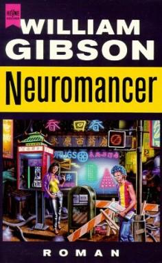 Band 1 von 3 der Neuromancer Reihe von William Gibson.