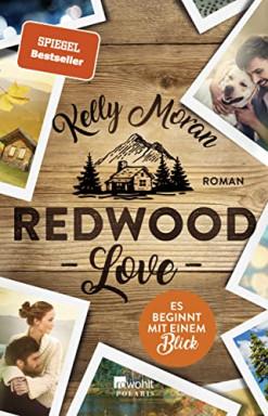Teil 1 von 5 der Redwood Love Reihe von Kelly Moran.