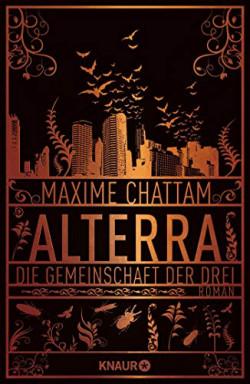 Buch 1 von 5 der Alterra Reihe von Maxime Chattam.