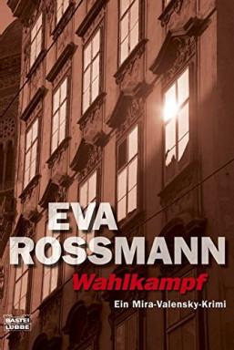 Band 1 von 20 der Journalistin Mira Valensky Reihe von Eva Rossmann.