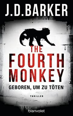 Teil 1 von 3 der Fourth Monkey Reihe von J. D. Barker.