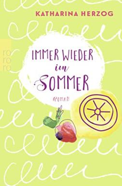 Band 1 von 3 der Farben des Sommers Reihe von Katharina Herzog.