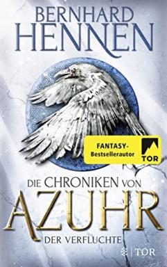 Buch 1 von 3 der Chroniken von Azuhr Reihe von Bernhard Hennen.