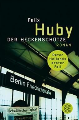 Band 1 von 8 der Kommissar Peter Heiland Reihe von Felix Huby.