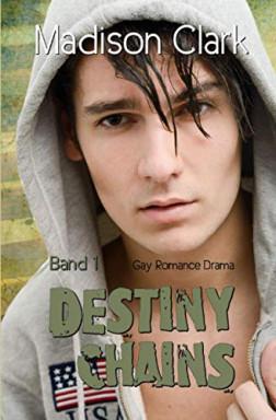 Buch 1 von 2 der Destiny Chains Reihe von Madison Clark.