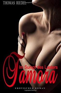 Buch 1 von 7 der Prostituierte Tamora & Violett Reihe von Thomas Riedel u.a..