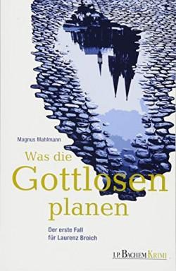 Teil 1 von 2 der Gefängnispfarrer Laurenz Broich Reihe von Magnus Mahlmann.