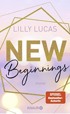 Band 1 von 3 der Green Valley Love Reihe von Lilly Lucas.