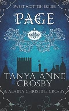 Buch 1 von 6 der Sweet Scottish Brides Reihe von Tanya Anne Crosby u.a..