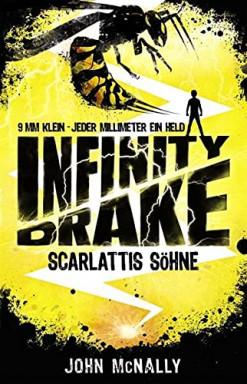 Band 1 von 3 der Infinity Drake Reihe von John McNally.