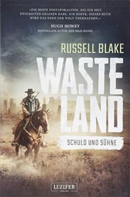 Teil 1 von 10 der Wasteland Reihe von Russell Blake.