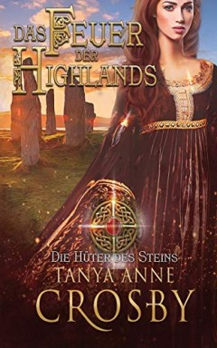 Buch 1 von 4 der Hüter des Steins Reihe von Tanya Anne Crosby.