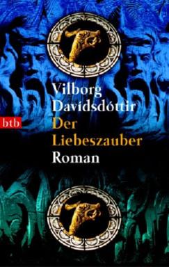 Buch 1 von 3 der Island & Grönland Reihe von Vilborg Davidsdottir.