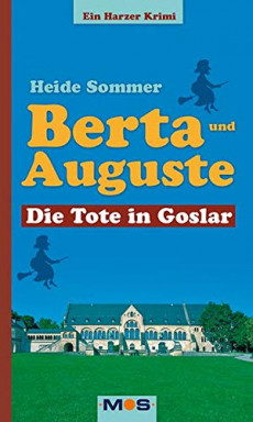 Buch 1 von 5 der Kommissarin Berta Rothenburg mit Auguste Reihe von Heide Sommer (Braunschweig).