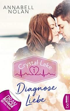 Band 1 von 6 der Crystal Lake / Sports Medical Romance Reihe von Annabell Nolan.