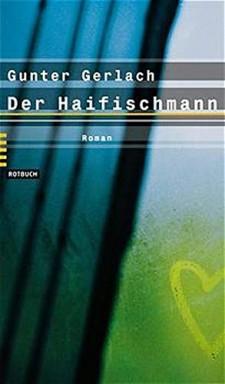 Buch 1 von 2 der Haifischmann Reihe von Gunter Gerlach.
