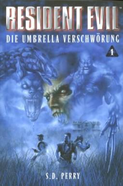Band 1 von 6 der Resident Evil Reihe von S. D. Perry u.a..