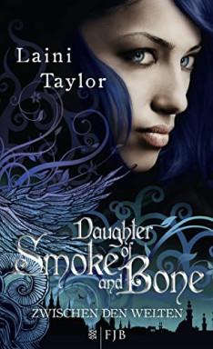 Buch 1 von 3 der Zwischen den Welten Reihe von Laini Taylor.