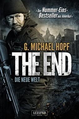 Band 1 von 7 der Neue Welt Reihe von G. Michael Hopf.