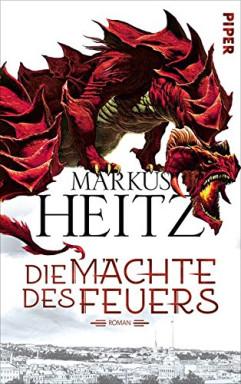 Band 1 von 3 der Mächte des Feuers / Silena Reihe von Markus Heitz.
