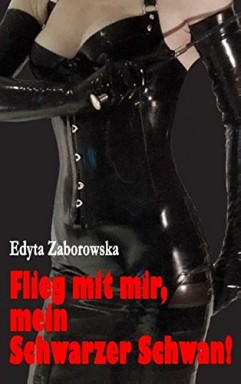 Buch 1 von 8 der Der schwarze Schwan Reihe von Edyta Zaborowska.