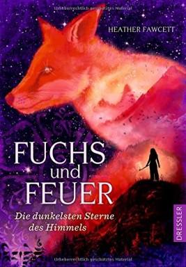 Band 1 von 2 der Fuchs und Feuer Reihe von Heather Fawcett.