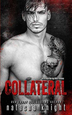 Band 1 von 2 der Collateral Damage Reihe von Natasha Knight.