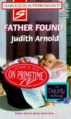 Buch 1 von 8 der Daddy School Reihe von Judith Arnold.