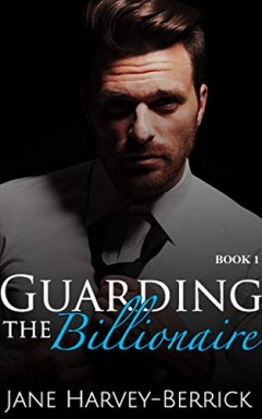 Band 1 von 2 der Billionaire / Justin Trainer Reihe von Jane Harvey-Berrick.