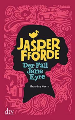 Teil 1 von 7 der Thursday Next Reihe von Jasper Fforde.