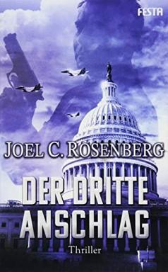 Buch 1 von 3 der J. B. Collins Reihe von Joel C. Rosenberg.