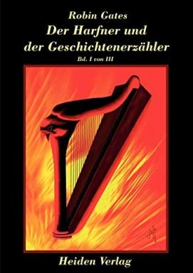 Buch 1 von 3 der Der Harfner und der Geschichtenerzähler Reihe von Robin Gates.