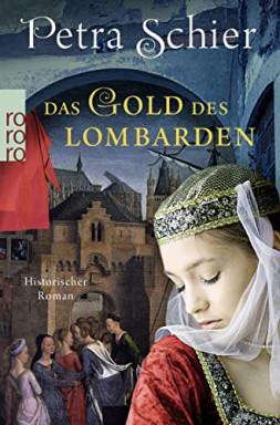 Band 1 von 2 der Aleydis de Bruinker/ Die Lombarden Reihe von Petra Schier.