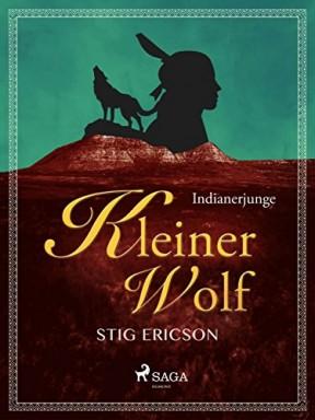 Band 1 von 5 der Kleiner Wolf Reihe von Stig Ericson.