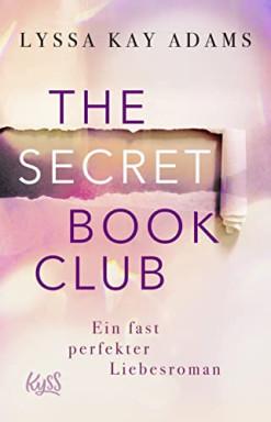 Band 1 von 4 der Secret Book Club Reihe von Lyssa Kay Adams.