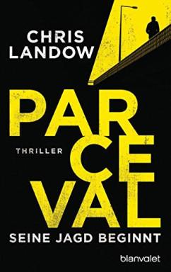 Buch 1 von 3 der Ralf Parceval Reihe von Chris Landow.