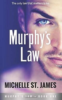 Band 1 von 3 der Murphy's Law Reihe von Michelle St. James.