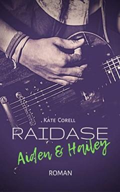 Teil 1 von 3 der Raidase Reihe von Kate Corell.