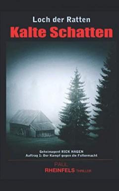 Band 1 von 2 der Geheimagent Rick Hagen Reihe von Paul Rheinfels.