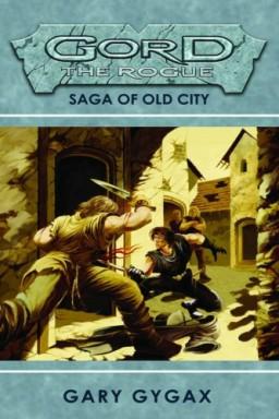 Teil 1 von 6 der Gord the Rogue Reihe von Gary Gygax.