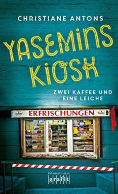 Teil 1 von 2 der Yasemins Kiosk Reihe von Christiane Antons.