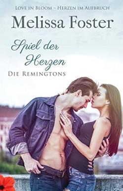 Band 1 von 6 der Love in Bloom 03: Die Remingtons Reihe von Melissa Foster.