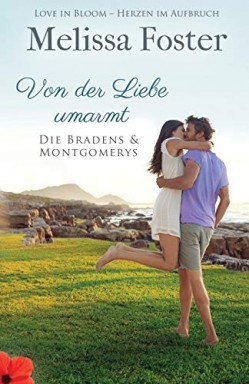 Teil 1 von 7 der Love in Bloom 11: Die Bradens & Montgomerys Reihe von Melissa Foster.