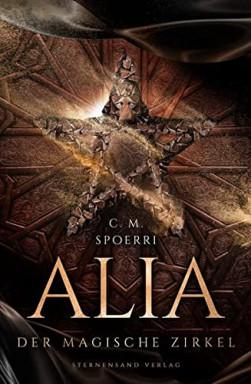 Band 1 von 4 der Alia Reihe von C. M. Spoerri.