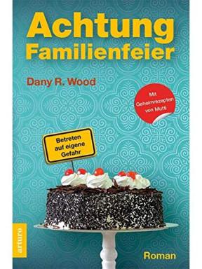 Teil 1 von 4 der Familie Jupp Backes ermittelt Reihe von Dany R. Wood.